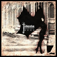 The Children Of The Night - Tribulation