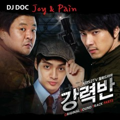 Joy & Pain (Crime Squad Ost Part 3) - DJ DOC