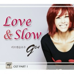Love & Slow (Mate OST Part.1)