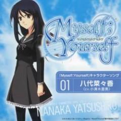 Myself;Yourself Character Song Vol.1 – Nanaka Yatsushiro