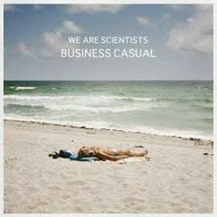 Business Casual (EP) - We Are Scientists