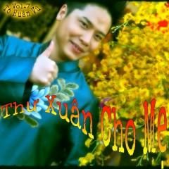 Thư Xuân Cho Mẹ  - Tô Huân Vũ
