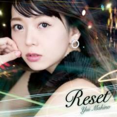 Reset - Yui Makino