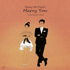 Marry Me Part.2 (Single) - Maktub, Yoo Yeon Jung