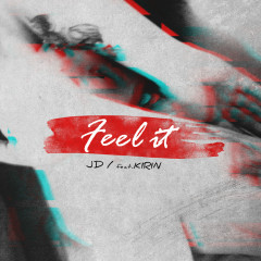 Feel It (Single) - JD