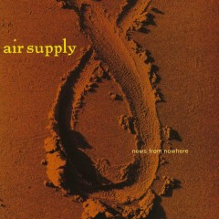 News From Nowhere - Air Supply