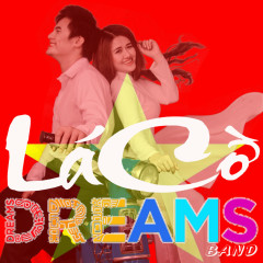 Lá Cờ - DREAMS BAND