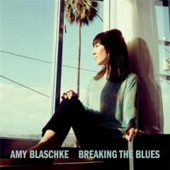 Breaking The Blues - Amy Blaschke