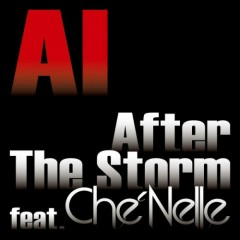 After The Storm - AI,Che'Nelle