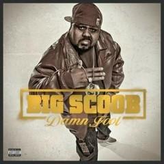 Damn Fool CD1 - Big Scoob