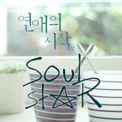 Love Starts -                                  Soulstar