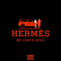 Hermes (Single) - Big Lean, Giggs