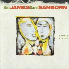Double Vision - David Sanborn