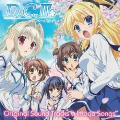 D.C.III ~Da Capo III~ Original Sound Tracks & Image Songs CD1