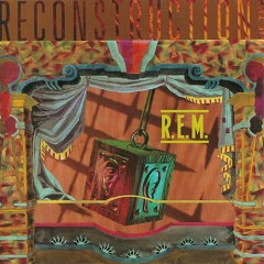 Reconstruction of the Fables - R.E.M.