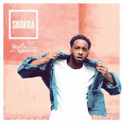 Heart The Weekend (Single) - Shakka