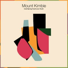Cold Spring Fault Less Youth - Mount Kimbie