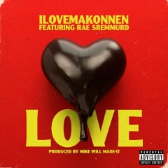 Love (Single) - ILoveMakonnen