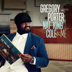 "Nat ""King"" Cole & Me (Deluxe) - Gregory Porter"