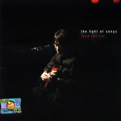 The Lights Of Song (CD2) - Lucid Fall