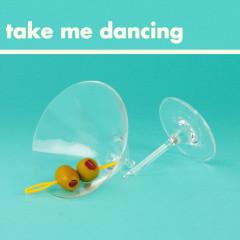 Take Me Dancing (Single) - Will Joseph Cook