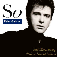 So (25th Anniversary Deluxe Special Edition): Live In Athens 1 - Peter Gabriel