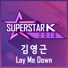 SUPERSTARK 2016 Kim Young Geun – Lay Me Down (Single)