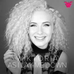 As I Lay Me Down (Single) - Wiktoria