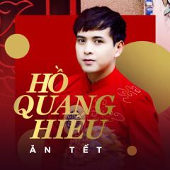 Ăn Tết - Hồ Quang Hiếu, Hoàng Rapper
