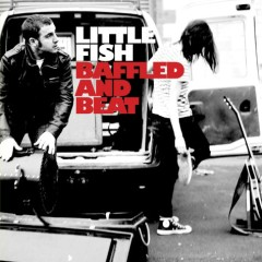Baffled And Beat - Little Fish
