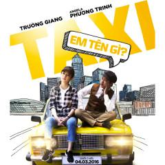 Taxi, Em Tên Gì OST