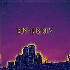 Run This City (Single)