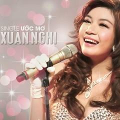Ước Mơ (Single) - Xuân Nghi ((Giọng Hát Việt))