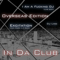 In Da Club (Overseas Edition) - Lino