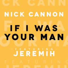 If I Was Your Man (Single)