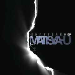 Shattered (EP) - Matisyahu