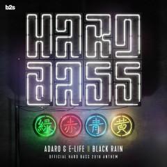 Black Rain (Official Hard Bass Anthem 2018)