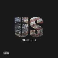 Us Or Else (EP)