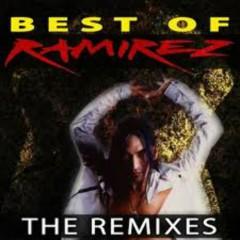Best Of Ramirez - The Remixes (CD2) - Ramirez