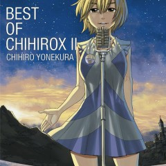 BEST OF CHIHIROX II CD1