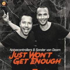 Just Won't Get Enough (Single) - Noisecontrollers, Sander Van Doorn
