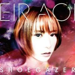 Shoegazer - Eir Aoi