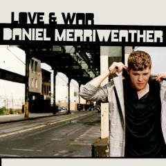 Love And War - Daniel Merriweather