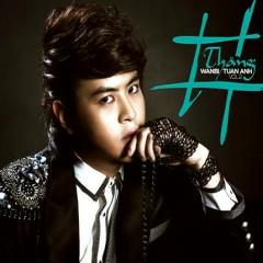 Thăng ( # ) - Wanbi Tuấn Anh