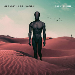 Dark Divine - Like Moths To Flames