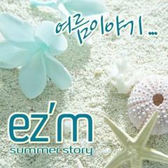 Summer Story - EZ'M