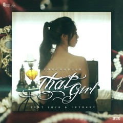 That Girl - Songrapper