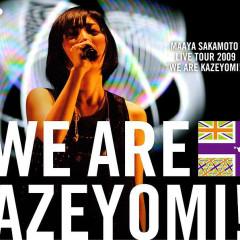 We Are Kazeyomi Live Tour 2009 Encore Disc