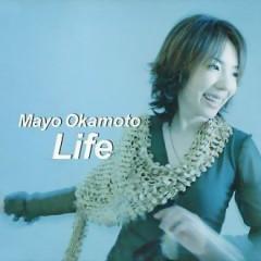 Life... - Mayo Okamoto