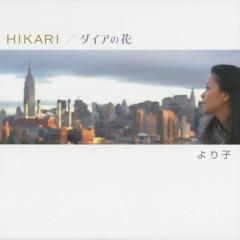 HIKARI / Daia no Hana - Yorico